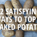 12+ Satisfying Baked Potato Toppings